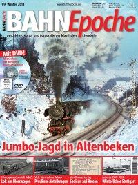 BahnEpoche 9 / Winter 2014 mit Film DVD