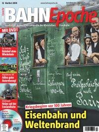 BahnEpoche 12 / Herbst 2014 mit Film-DVD