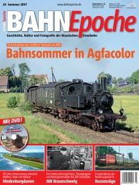 BahnEpoche 23 / Sommer 2017 mit Film-DVD