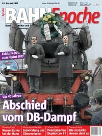 BahnEpoche 24 / Herbst 2017 mit Film-DVD
