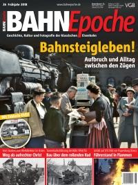 BahnEpoche 26 / Frühjahr 2018 mit Film-DVD