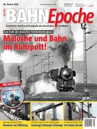 BahnEpoche 28 / Herbst 2018 mit Film-DVD