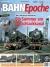 BahnEpoche 31 / Sommer 2019 mit Film-DVD