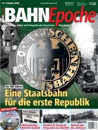 BahnEpoche 34 / Frühjahr 2020 mit Film-DVD
