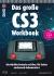 Das große CS3 Workbook