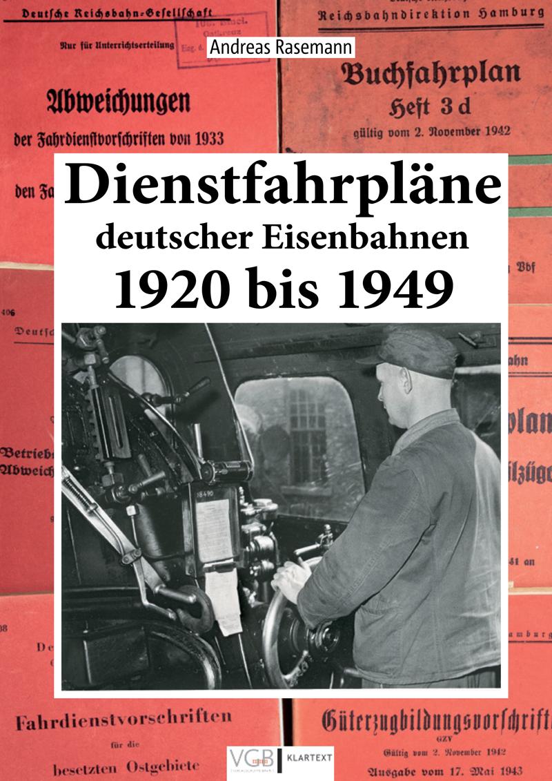 Dienstfahrpläne deutscher Eisenbahnen 1920 bis 1949