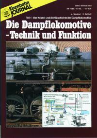 Die Dampflokomotive-Technik und Funktion, Teil 1