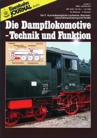 Die Dampflokomotive-Technik und Funktion, Teil 3