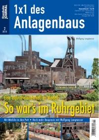 So war's im Ruhrgebiet - Eine Industrielandschaft im Modell