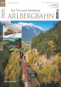 Arlbergbahn - Von Tirol nach Vorarlberg - Eisenbahn Journal Extra 1/2021