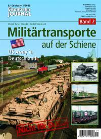 Militärtransporte auf der Schiene - Band 2