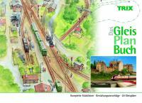 Das Trix-Gleisplanbuch
