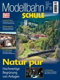 Modellbahn Schule 30 - Natur pur