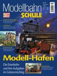Modellbahn Schule 32 - Modell-Hafen