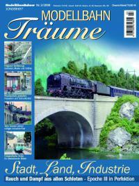 Modellbahn-Träume 2 – Stadt, Land, Industrie
