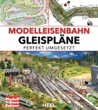 Modelleisenbahn - Gleispläne perfekt umgesetzt