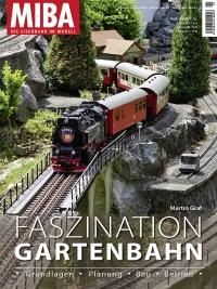 Faszination Gartenbahn