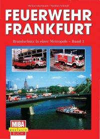 Feuerwehr Frankfurt, Band 1