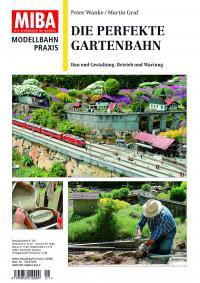 Die perfekte Gartenbahn