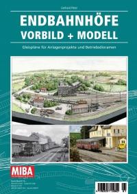 Endbahnhöfe Vorbild + Modell