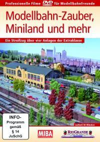 Modellbahn-Zauber,  Miniland und mehr