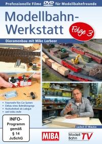 Modellbahn-Werkstatt - Folge 3