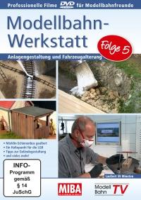 Modellbahn-Werkstatt - Folge 5