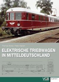 Elektrische Triebwagen in Mitteldeutschland