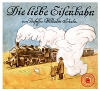 Die liebe Eisenbahn