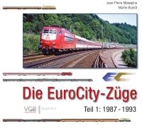 Die EuroCity-Züge - Teil 1 1987-1993