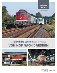 Von Hof nach Dresden - Das besondere Archiv
