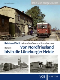Reinhard Todt bei den Straßen- und Privatbahnen - Bahn- und Zietgeschichte