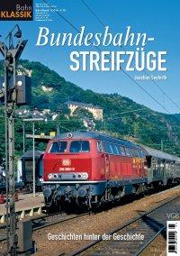 Bahn Klassik - Bundesbahn-Streifzüge