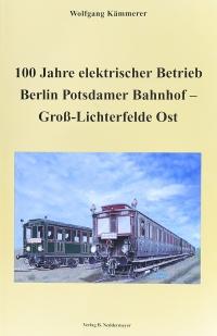 100 Jahre elektrischer Betrieb