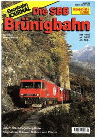 EJ Die SBB Brünigbahn