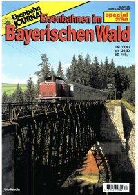 EJ Eisenbahnen im Bayerischen Wald