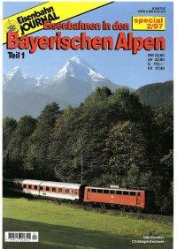 EJ Eisenbahnen in den Bayerischen Alpen I
