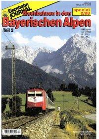 EJ Eisenbahnen in den Bayerischen Alpen II
