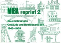 MIBA reprint 2 Bauzeichnungen