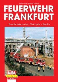 Feuerwehr Frankfurt, Band 3