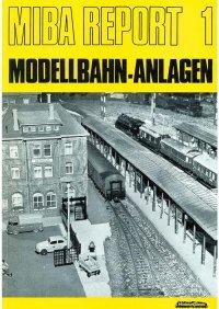 MIBA Report Modellbahn-Anlagen