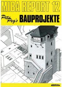 MIBA Report Pit Peg's Bauprojekte