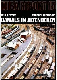 MIBA Report Damals in Altenbeken