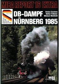 MIBA Report DB-Dampf Nürnberg 1985