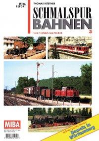 MIBA Report Schmalspurbahnen 3