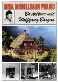 MIBA Basteltour mit Wolfgang Borgas
