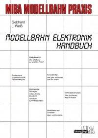 MIBA Modellbahn Elektronik Handbuch