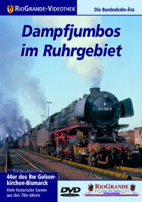 Dampfjumbos im Ruhrgebiet