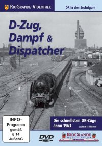 D-Zug, Dampf & Dispatcher