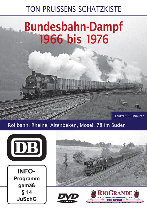 Bundesbahn-Dampf 1966 bis 1976